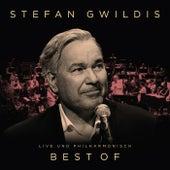 Best Of (Live und Philharmonisch) di Stefan Gwildis