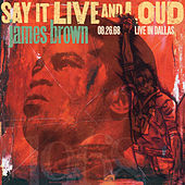 Say It Live And Loud: Live In Dallas 08.26.68 (Expanded Edition) de James Brown
