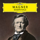 Wagner: Essentials by Various Artists