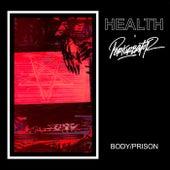 Body/Prison by HEALTH