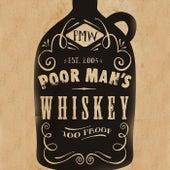 The Love Remains von Poor Man's Whiskey