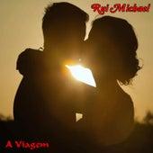 A Viagem by Rui Michael