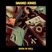 Burn in Hell by Danko Jones