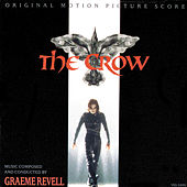 The Crow (Original Motion Picture Score) by Graeme Revell