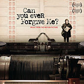 Can You Ever Forgive Me? (Original Motion Picture Soundtrack) by Various Artists