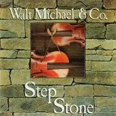 Step Stone by Walt Michael