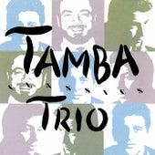 Tamba Trio Classics von Tamba Trio