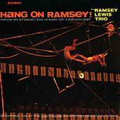 Hang On Ramsey! de Ramsey Lewis