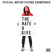 The Hate U Give (Original Motion Picture Soundtrack) de Various Artists