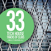 33 Tech House Tracks Of Clubs Multibundle - EP by Various Artists