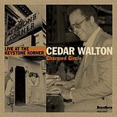 Charmed Circle (Recorded Live at the Keystone Korner in August, 1979) de Cedar Walton