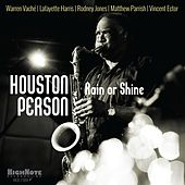 Rain or Shine von Houston Person