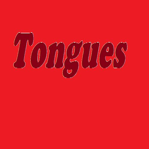 Tongues by The Real Adonis