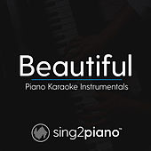 Beautiful (Piano Karaoke Instrumentals) by Sing2Piano (1)