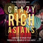 Crazy Rich Asians - Love Theme by Geek Music