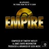 Empire - No Apologies -Main Theme by Geek Music