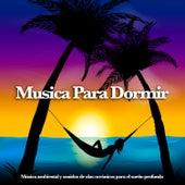 Musica para dormir:  Música ambiental y sonidos de olas oceánicas para el sueño profundo by Sleeping Music (1)