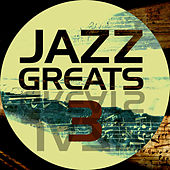 Jazz Greats, Vol. 3 von Various Artists