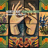 North Bay Songwriters: In Benefit of KRCB-FM by Various Artists