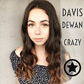 Crazy de Davis Dewan