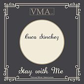 Stay with Me von Cuco Sanchez