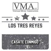 Casate Conmigo by Los Tres Reyes