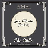 The Hills by Jose Alfredo Jimenez