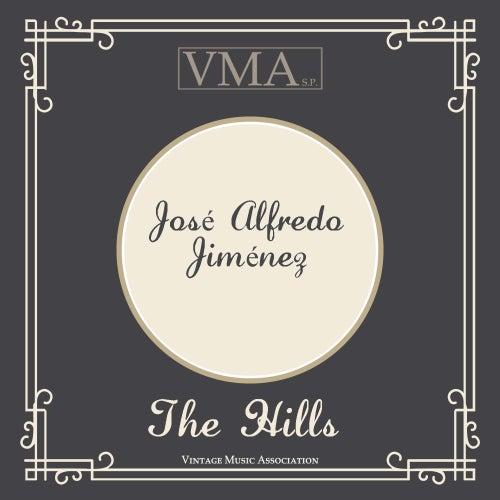 The Hills by Jose Alfredo Jimenez