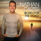 Born For The Road de Nathan Carter