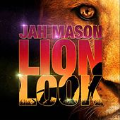 Lion Look by Jah Mason
