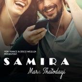 Mara Thatodayi by Samira