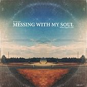 Messing with My Soul (Brian Tappert Remix) by Kevin Yost