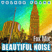 Beautiful Noise (Fox Mix) de Volker Frank