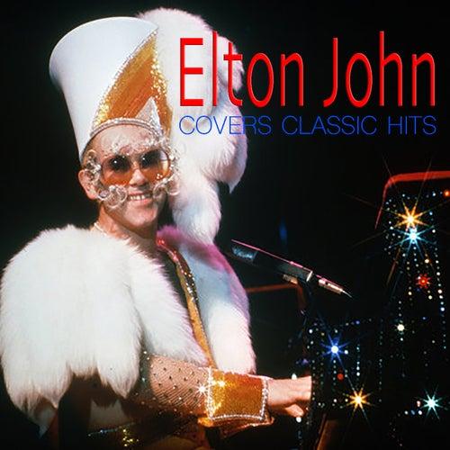 Elton John Covers Classic Hits de Elton John