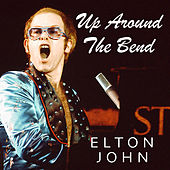 Up Around The Bend de Elton John