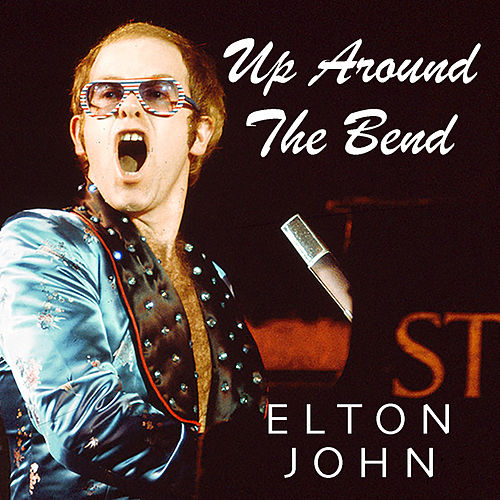 Up Around The Bend de Elton John