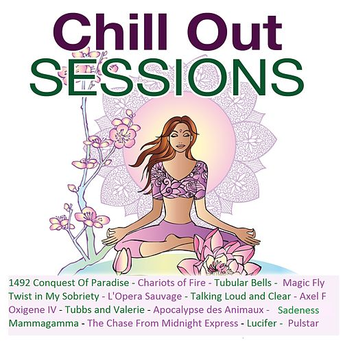 Chill out Sessions (Deluxe Edition) von Chill Out