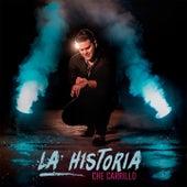 La Historia by Che Carrillo