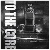 To the Core by Various Artists