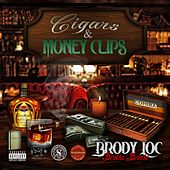 Cigars and Moneyclips by Brody Loc