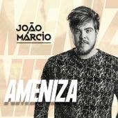 Ameniza de João Márcio