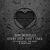 Every Step That I Take (feat. Portugal. The Man & Whethan) van Tom Morello - The Nightwatchman