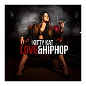 Love & Hip Hop von Kitty Kat