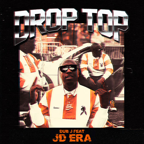 Drop Top by Dub J