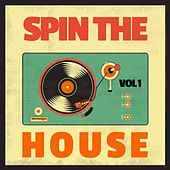 Spin the House, Vol. 1 de Various Artists