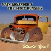 Would You de Mats Ronander