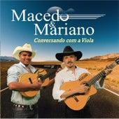 Conversando Com a Viola de Macedo e Mariano
