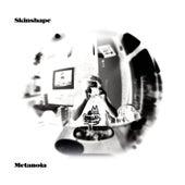 Metanoia de Skinshape