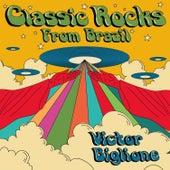 Classic Rocks from Brazil de Victor Biglione