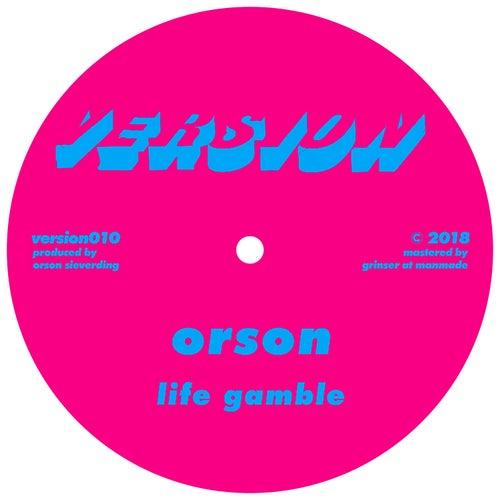 Life Gamble / 12: 09 by Orson